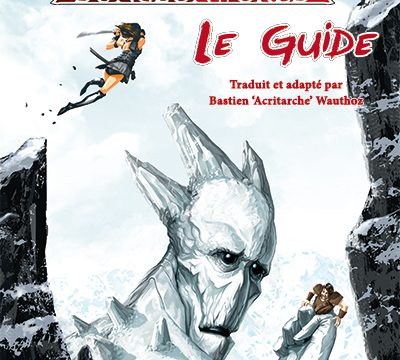 Le Guide de Dungeon World – Designed by ACRITARCHE